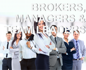 Brokers Managers and Team Leaders