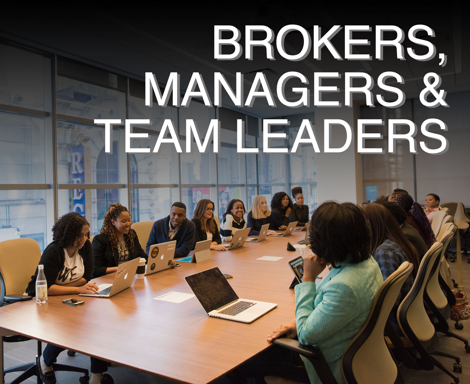 Brokers managers team leaders